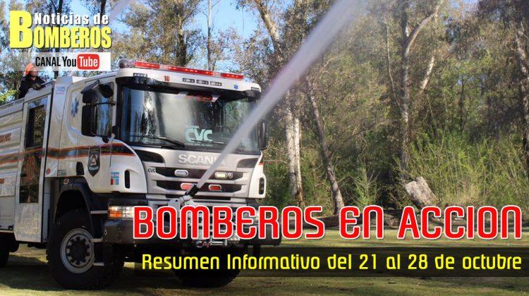 BOMBEROS EN ACCIÓN – Resumen Informativo del 21 al 28 de octubre
