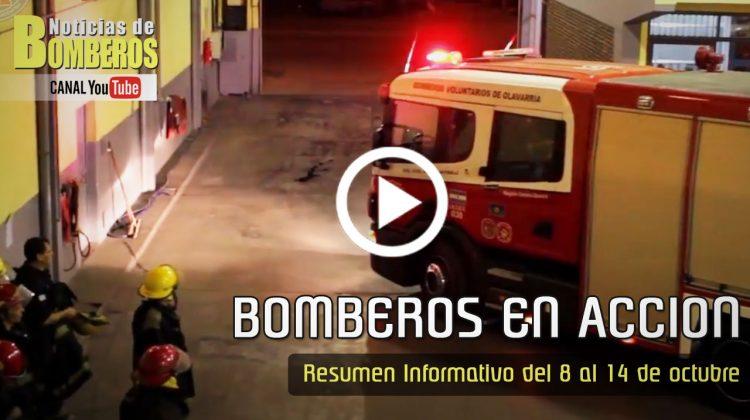 BOMBEROS EN ACCION – Resumen Informativo del 8 al 14 de octubre