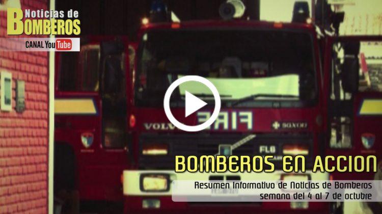 BOMBEROS EN ACCION – Resumen Informativo del 4 al 7 de octubre