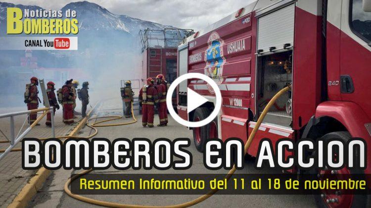 BOMBEROS EN ACCIÓN – Resumen Informativo del 11 al 18 de noviembre