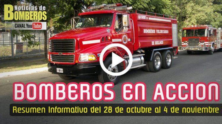 BOMBEROS EN ACCIÓN – Resumen Informativo del 28 de octubre al 4 de noviembre