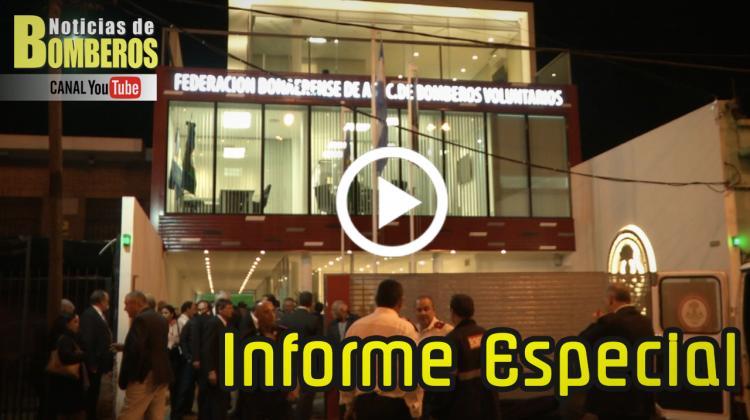 ESPECIALES: Inauguran la sede de la Federación Bonaerense de Bomberos