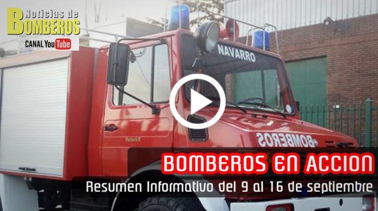 BOMBEROS EN ACCIÓN – Resumen Informativo del 9 al 16 de septiembre
