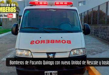Bomberos de Facundo Quiroga con nueva Unidad de Rescate