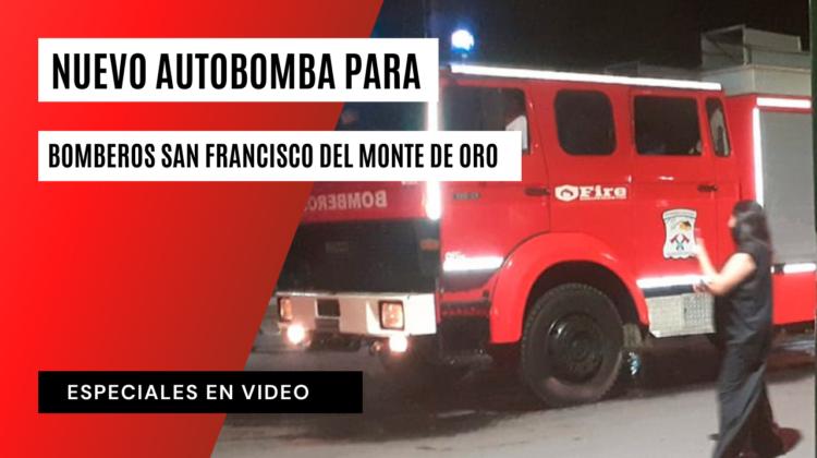 Nuevo autobomba para Bomberos San Francisco del Monte de Oro