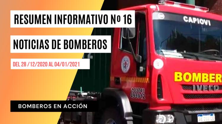 BOMBEROS EN ACCIÓN – Resumen informativo Nº 16
